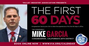 """RESERVATIONS FOR THIS EVENT ARE CLOSED.VIA VIRTUAL SERIES:  Congressman Mike Garcia """"The First 60 Days"""" @ Virtual"""